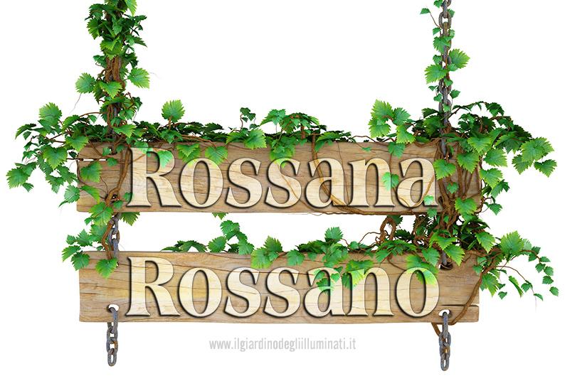 Rossana Rossano significato e origine